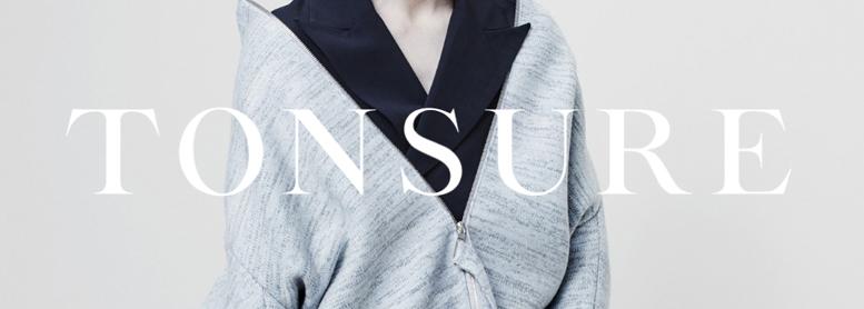 TONSURE Collection  Autumn 2017
